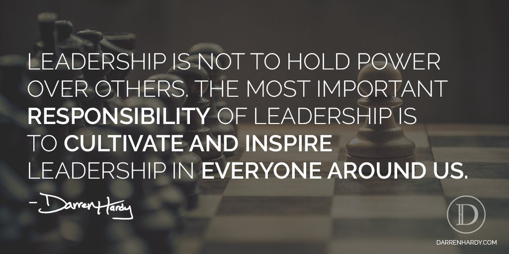 Cultivate and Inspire Leadership In Others